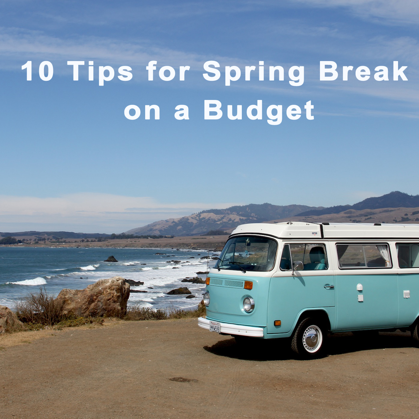 Tips for Spring Break on a Budget