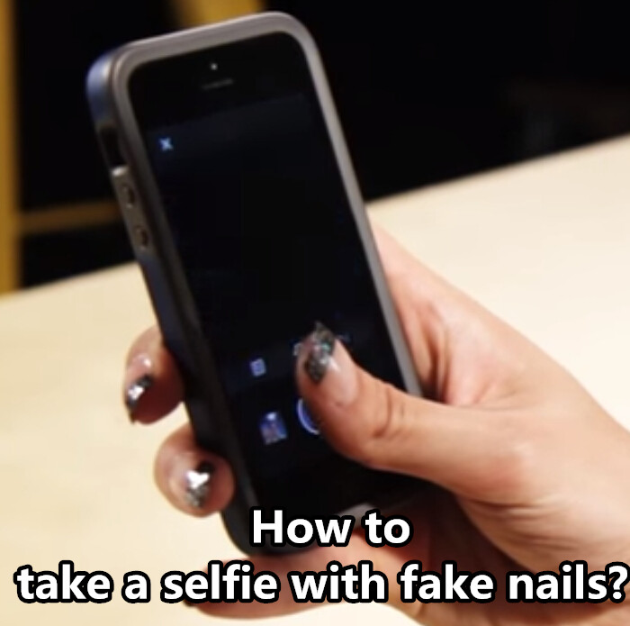 Selfie tips, how to take a selfie with fake nails.