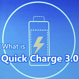 What Is Quick Charge 3.0