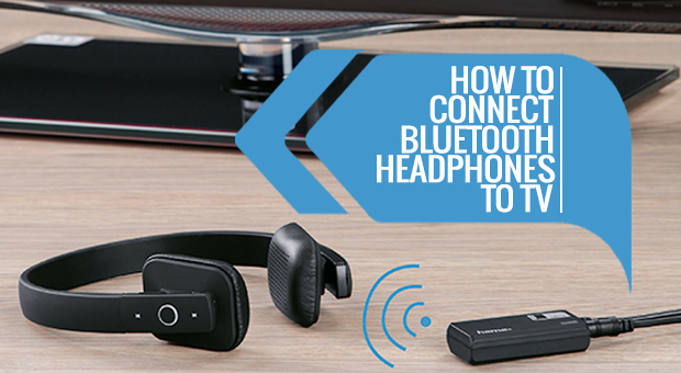 how_to_connect_bluetooth_headphones_to_tv