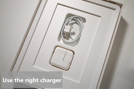 Use the right charger